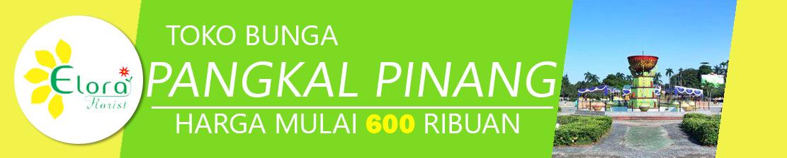 Toko Bunga Pangkal Pinang Bangka Belitung