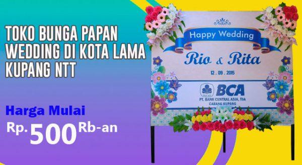 Toko Bunga Papan Wedding di Kota Lama Kupang Nusa Tenggara Timur